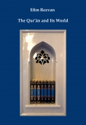 The Qur'ān and its world.