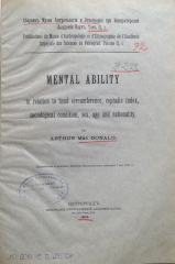 MacDonald Arthur. Mental ability in relation to head circumference, cephalic index, sociological condition, sex, age and nationality. (Сборник МАЭ; т. 2, вып. 3).